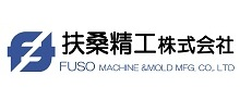 FUSO MACHINE & MOLD MFG. CO., LTD.